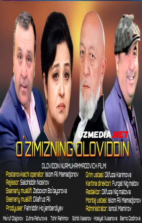 O'zimizning Oloviddin (o'zbek film) | Узимизнинг оловиддин (узбекфильм) 2021 Full HD tas-ix skachat