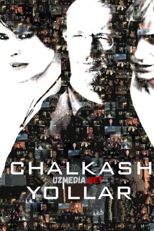 Chalkash yo'llar Uzbek tilida O'zbekcha tarjima kino 2007 Full HD tas-ix skachat