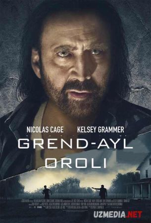 Grend-Ayl / Grand Ayl oroli Premyera Uzbek tilida O'zbekcha tarjima kino 2019 Full HD tas-ix skachat