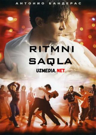 Ritmni saqla Uzbek tilida O'zbekcha tarjima kino 2006 Full HD tas-ix skachat