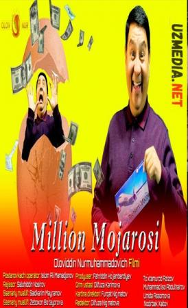 Million mojarosi (o'zbek film) | Миллион можароси (узбекфильм) 2021 Full HD tas-ix skachat