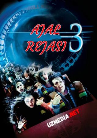 Ajal Rejasi 3: O'limning daxshatli rejasi Premyera Uzbek tilida O'zbekcha tarjima kino 2006 Full HD tas-ix skachat
