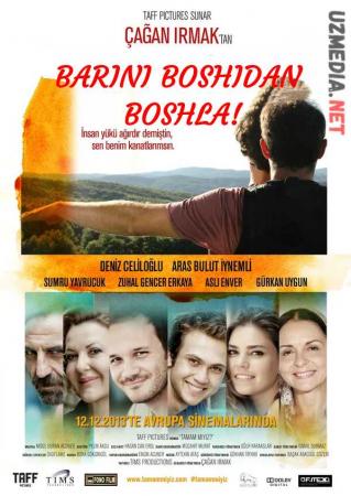 Barini boshidan boshla! Turkiya filmi Premyera Uzbek tilida O'zbekcha tarjima kino 2013 Full HD tas-ix skachat