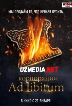 Ad Libitum Korporatsiyasi Uzbek tilida O'zbekcha tarjima kino 2020 Full HD tas-ix skachat
