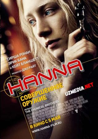 Xanna / Hanna: Mukammal qurol Premyera Uzbek tilida O'zbekcha tarjima kino 2010 Full HD tas-ix skachat