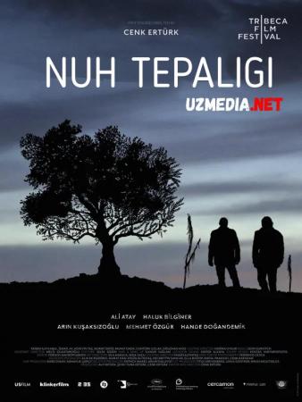 Nuh tepaligi / Nux tepaliki Turk kino Premyera Uzbek tilida O'zbekcha tarjima kino 2019 Full HD tas-ix skachat