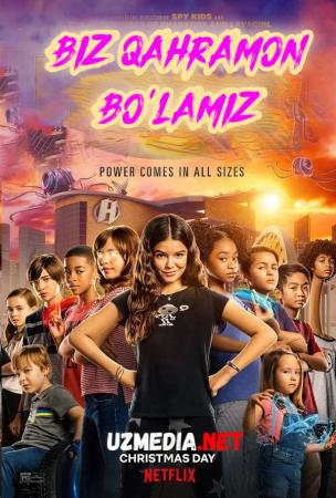 Biz qahramon bo'lamiz / Qaxramon bo'lamiz Premyera 2020 Uzbek tilida O'zbekcha tarjima kino Full HD tas-ix skachat