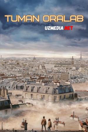 Tuman oralab / Tuman ichida Premyera Uzbek tilida O'zbekcha tarjima kino 2018 Full HD tas-ix skachat