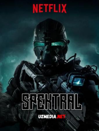 Spektral / Spektral tahlil Premyera Uzbek tilida O'zbekcha tarjima kino 2016 Full HD tas-ix skachat