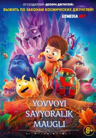 Yovvoyi sayyora Mauglisi / Yovvoyi sayyoralik Maugli Multfilm Uzbek tilida tarjima 2019 Full HD O'zbek tilida tas-ix skachat