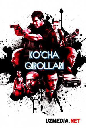 Ko'cha qirollari / Ko'cha shohlari Premyera Uzbek tilida O'zbekcha tarjima kino 2008 Full HD tas-ix skachat