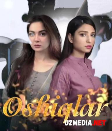 Oshiqlar Pokiston seriali Barcha qismlar Uzbek tilida O'zbekcha tarjima kino 2020 Full HD tas-ix skachat