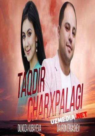 Taqdir charxpalagi (o'zbek film) | Такдир чархпалаги (узбекфильм) 2005 Full HD tas-ix skachat