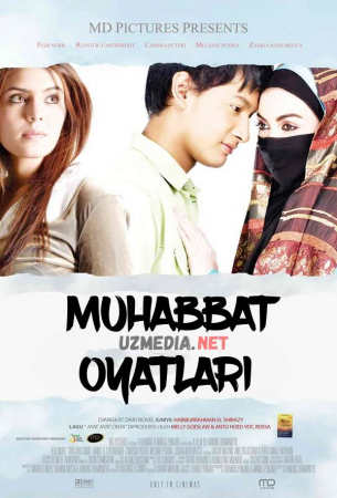 Muhabbat / Muxabbat oyatlari Uzbek tilida O'zbekcha tarjima kino 2008 Full HD tas-ix skachat
