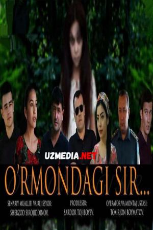 O'rmondagi sir (o'zbek film) | Урмондаги сир (узбекфильм) 2021 Full HD tas-ix skachat