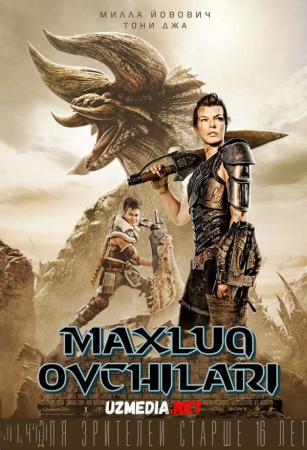 Maxluq ovchilari / Mahluq ovchisi / Monstrlar ovchisi Premyera 2021 Uzbek tilida O'zbekcha tarjima kino Full HD tas-ix skachat