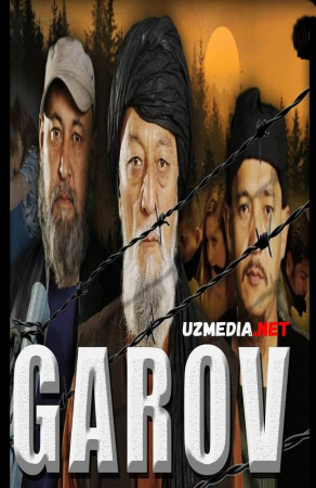 Garov (o'zbek film) | Гаров (узбекфильм) 2018 Full HD tas-ix skachat
