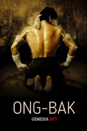 Ong-Bak 1 Uzbek tilida O'zbekcha tarjima kino 2003 Full HD tas-ix skachat