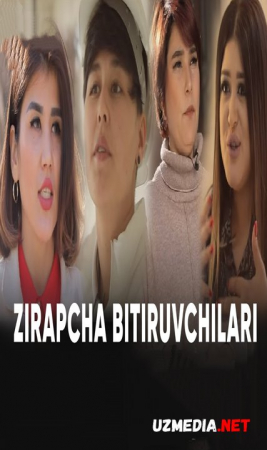 ZIRAPCHA 4-MAVSUM BARCHA QISMLAR | ЗИРАПЧА 4-МАВСУМ БАРЧА КИСМЛАР FULL HD SKACHAT