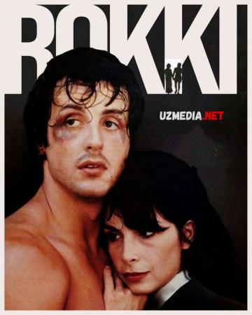 Rokki / Rokkiy Balboa 1976 Uzbek tilida O'zbekcha tarjima kino Full HD tas-ix skachat