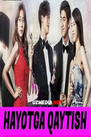 Hayotga qaytish Koreys seriali Barcha qismlar Full HD tas-ix skachat