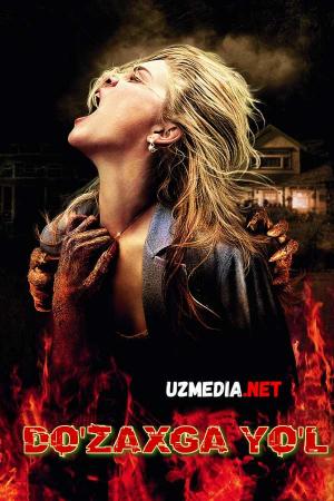 Do'zaxga yo'l Premyera Qo'rqinchli Ujas film Uzbek tilida O'zbekcha tarjima kino 2009 Full HD tas-ix skachat