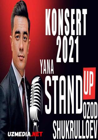 Ozod Shukrulloyev Yakkaxon konserti - Yana Stand Up 100% xayotiy komediya hazillar Full HD tas-ix skachat
