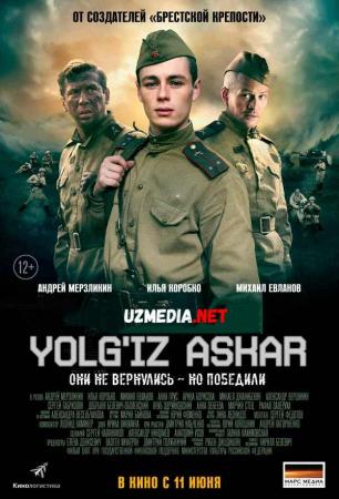 Yolg'iz askar Premyera Rossiya filmi Uzbek tilida O'zbekcha tarjima kino 2015 Full HD tas-ix skachat
