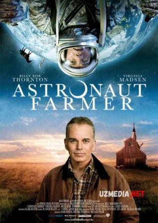 Fazogir / Astronavt Farmer Uzbek tilida tarjima 2006 Full HD O'zbek tilida tas-ix skachat