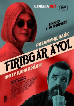 Firibgar ayol Premyera 2020 Uzbek tilida O'zbekcha tarjima kino Full HD tas-ix skachat