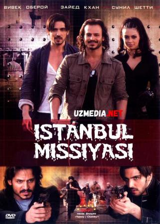 Istanbul missiyasi / Istambul missiyasi Hind kino Uzbek tilida O'zbekcha tarjima kino 2008 Full HD tas-ix skachat