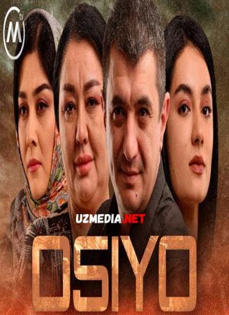 Osiyo (milliy serial) O'zbek seriali | Осиё (миллий сериал) Узбек сериал Barcha qismlar Full HD tas-ix skachat