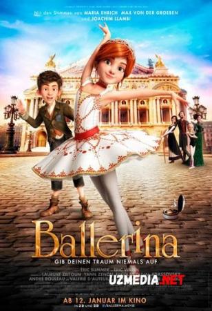 Balerina / Belerina Multfilm Uzbek tilida tarjima 2016 Full HD O'zbek tilida tas-ix skachat