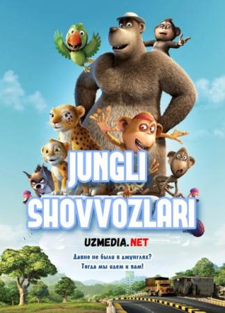Jungli shovvozlari Multfilm Uzbek tilida tarjima 2011 Full HD O'zbek tilida tas-ix skachat