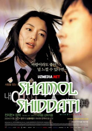 Shamol shiddati Koreya Dramatik kinosi Uzbek tilida O'zbekcha tarjima kino 2004 Full HD tas-ix skachat