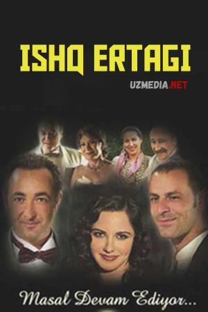 Ishq ertagi Turkcha serial Barcha (1-200) qismlar Uzbek tilida O'zbekcha tarjima kino 2003 Full HD tas-ix skachat