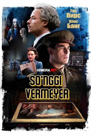 So'nggi Vermeyer / Oxirgi Vermayer Premyera Uzbek tilida O'zbekcha tarjima kino 2019 Full HD tas-ix skachat