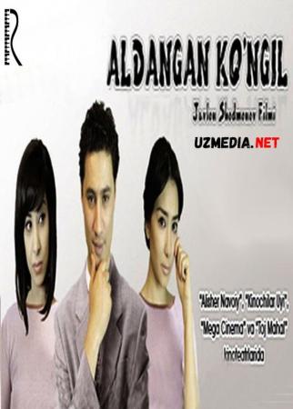 Aldangan ko'ngil (o'zbek film) | Алданган кунгил (узбекфильм) Full HD tas-ix skachat