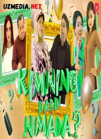 Kimning dardi nimada? (o'zbek film) | Кимнинг дарди нимада? (узбекфильм) 2021 Full HD tas-ix skachat
