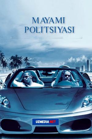 Mayami politsiyasi: Odob-axloq bo'limi Premyera Uzbek tilida O'zbekcha tarjima kino 2006 Full HD tas-ix skachat
