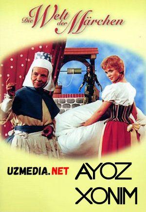 Ayoz honim / Айоз хоним Germaniya filmi Uzbek tilida O'zbekcha tarjima kino 1963 HD tas-ix skachat