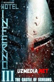 Inferno mehmonxonasi 3: Qichqiriqlar qasri [Ujas, Qo'rqinchli, Daxshat] Uzbek tilida O'zbekcha tarjima kino 2021 HD tas-ix skachat