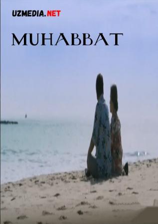 Muhabbat / Muxabbat Yaponiya filmi Uzbek tilida O'zbekcha tarjima kino 2019 Full HD tas-ix skachat