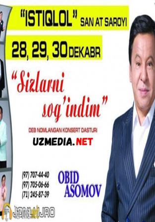 Obid Asomov - Sizlarni sog'indim nomli konsert dasturi 2018 Full HD tas-ix skachat