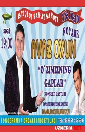 Avaz Oxun - O'zimizni gaplar nomli konsert dasturi 2015 Full HD tas-ix skachat