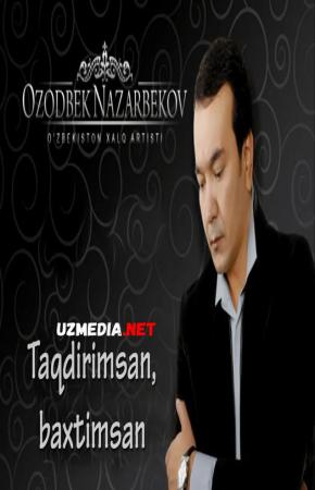 Ozodbek Nazarbekov - Taqdirimsan, baxtimsan nomli konsert dasturi 2013 Full HD tas-ix skachat