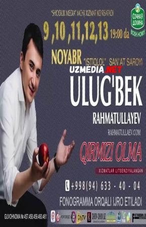 Ulug'bek Rahmatullayev - Qirmizi olma nomli konsert dasturi 2016 Full HD tas-ix skachat