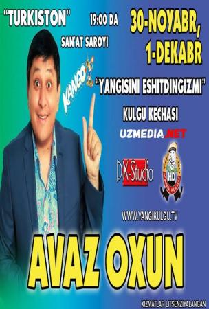Avaz Oxun - Yangisini eshitdingizmi nomli konsert dasturi 2014 Full HD tas-ix skachat
