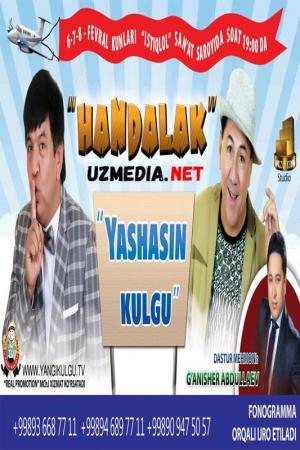 Handalak - Yashasin kulgu nomli konsert dasturi 2015 Full HD tas-ix skachat