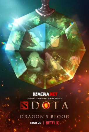 DOTA: Ajdarho qoni / Ajdarxo qoni Premyera 2021 Uzbek tilida O'zbekcha tarjima kino Full HD tas-ix skachat